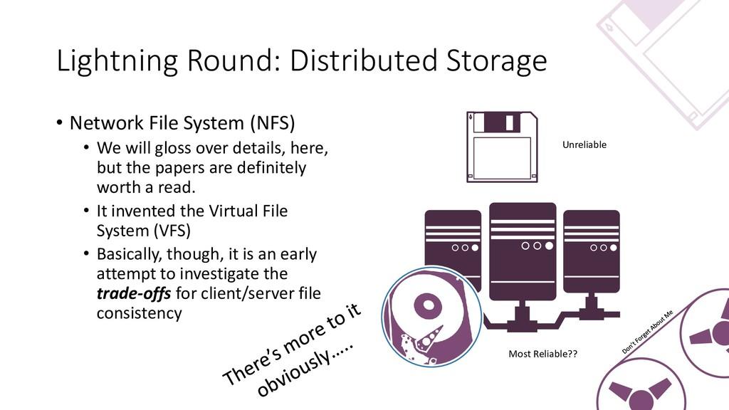 Lightning Round: Distributed Storage • Network ...