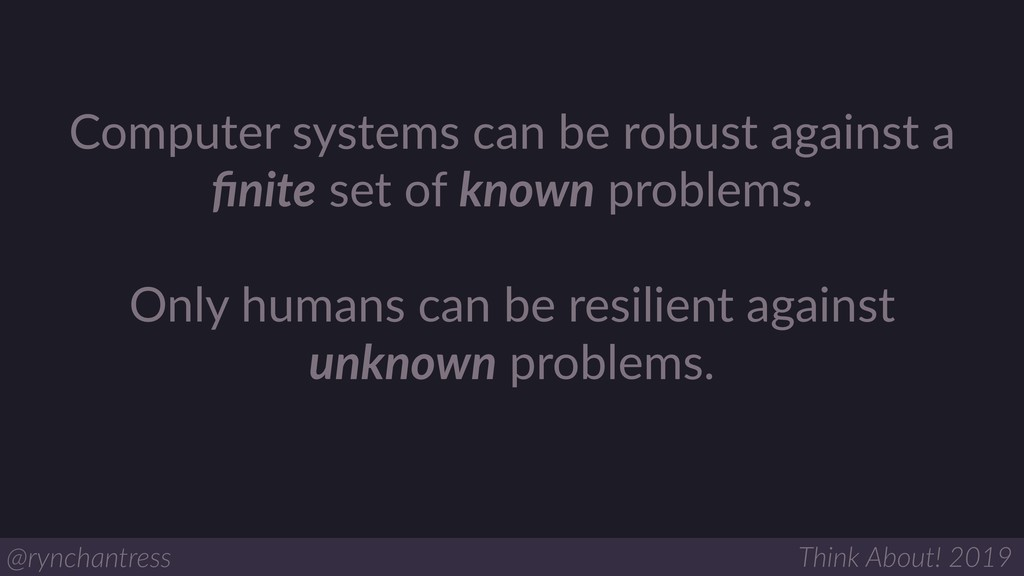Computer systems can be robust against a finite ...