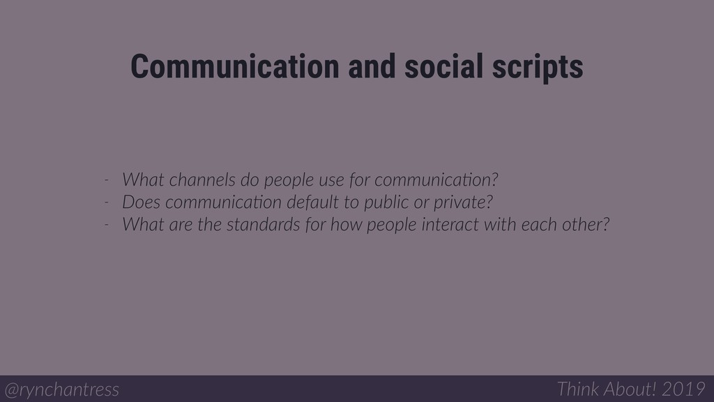 Communication and social scripts @rynchantress ...