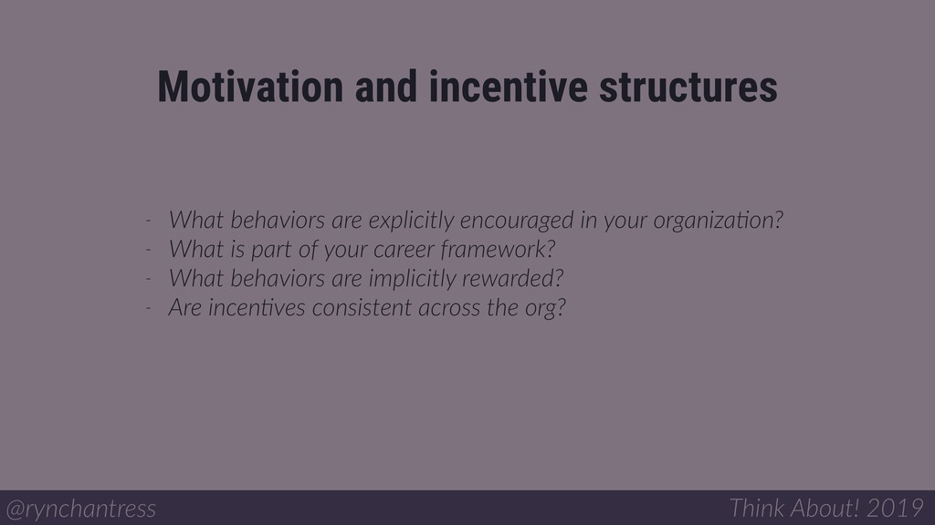 Motivation and incentive structures @rynchantre...