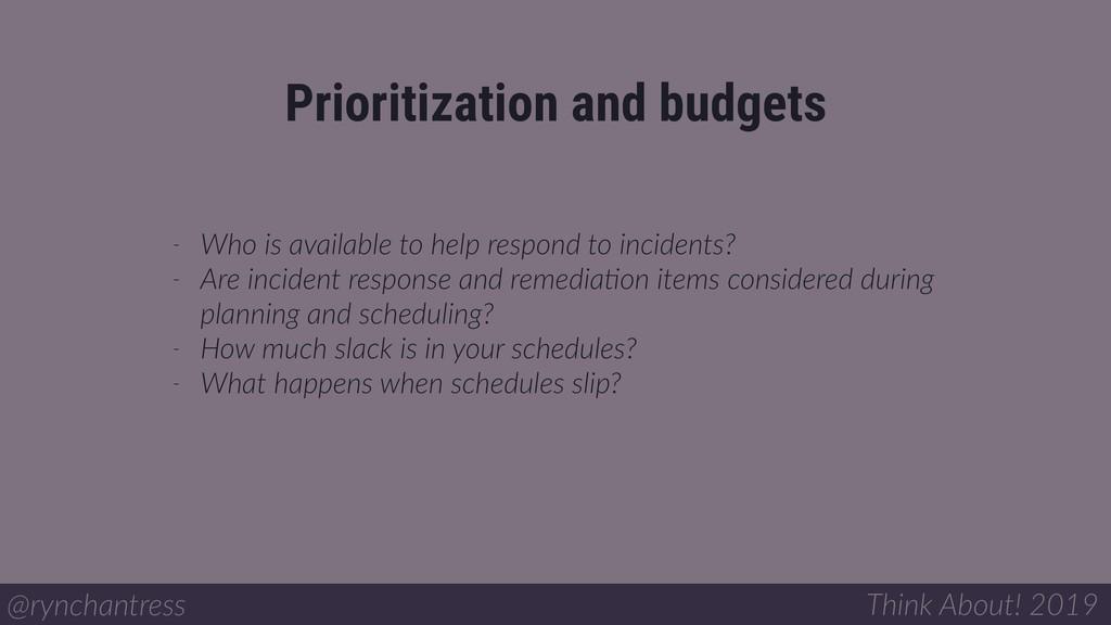 Prioritization and budgets @rynchantress Think ...