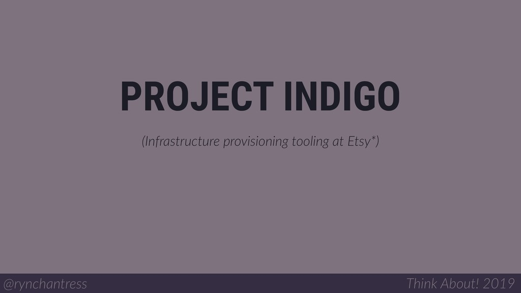(Infrastructure provisioning tooling at Etsy*) ...
