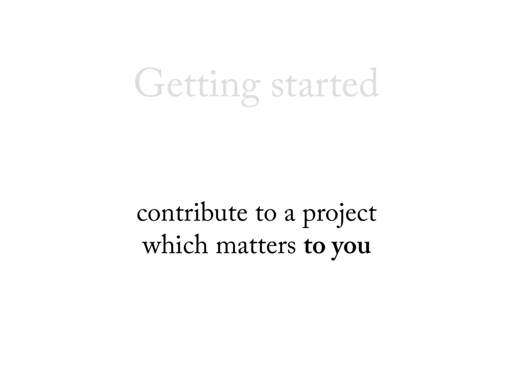 Getting started contribute to a project which m...