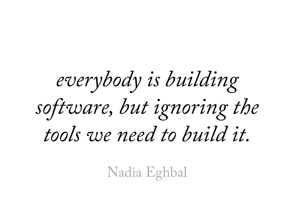 everybody is building software, but ignoring th...