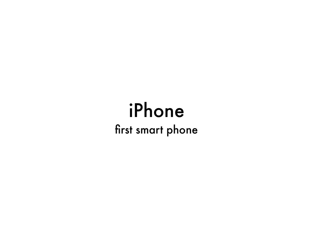 iPhone first smart phone