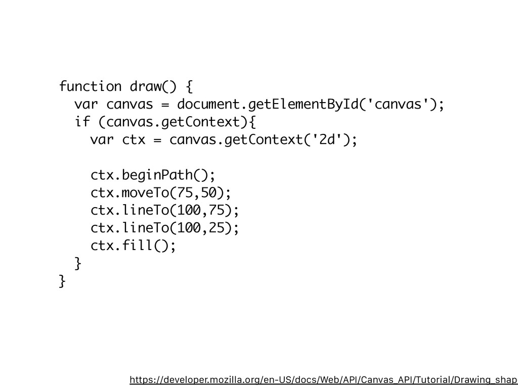 function draw() { var canvas = document.getElem...