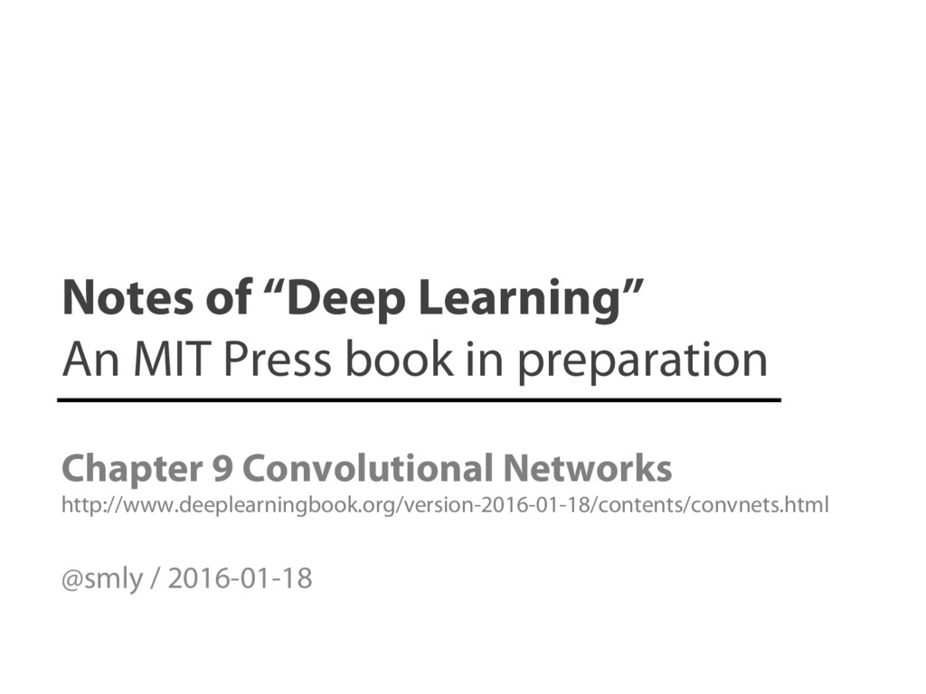 """Notes of """"Deep Learning"""" An MIT Press book in p..."""