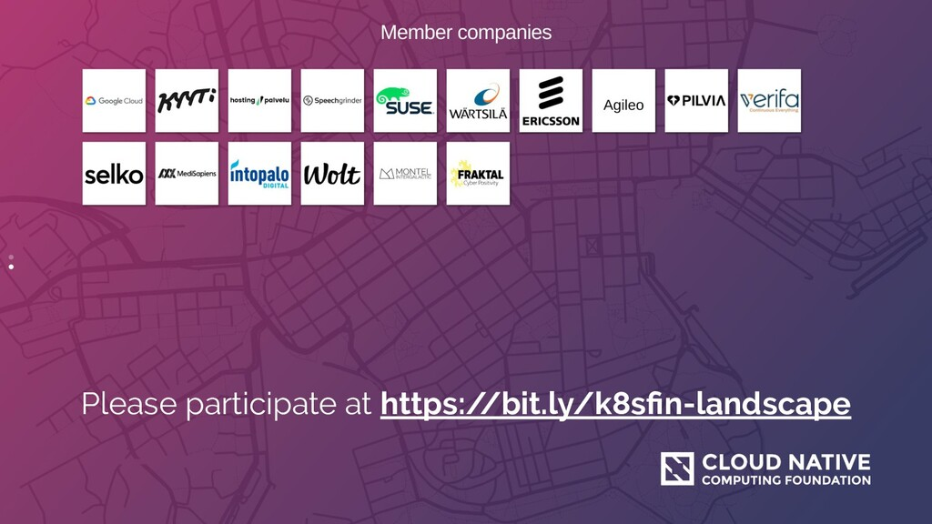 Please participate at https:/ /bit.ly/k8sfin-lan...