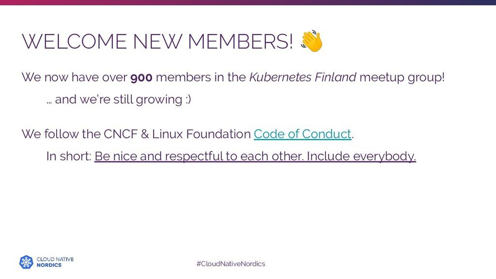 #CloudNativeNordics WELCOME NEW MEMBERS!  We no...