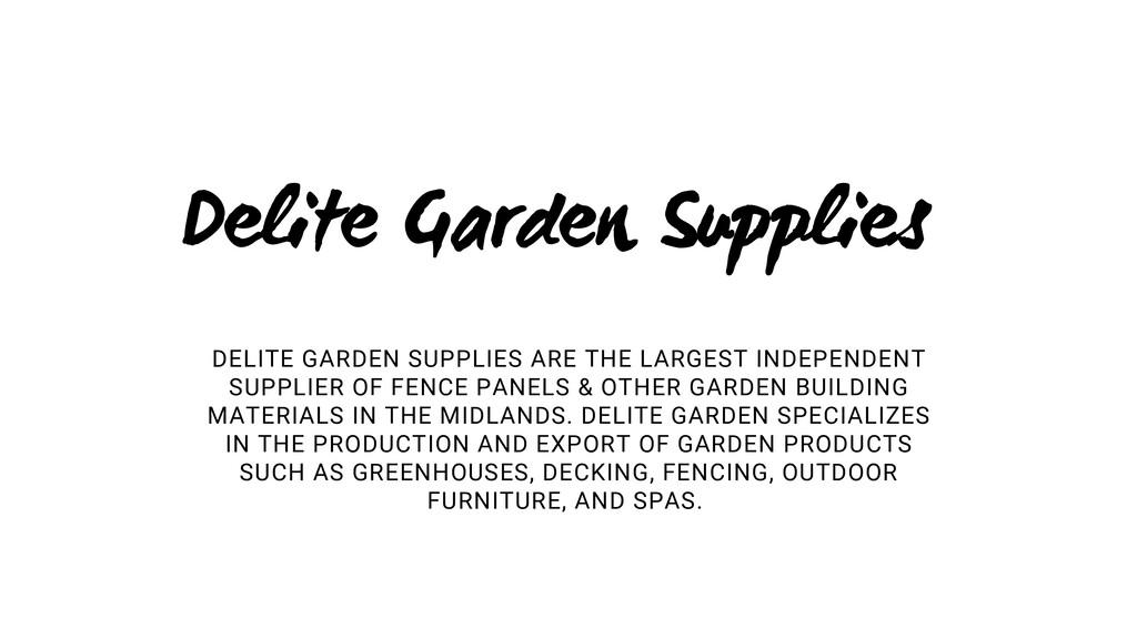 Delite Garden Supplies DELITE GARDEN SUPPLIES A...