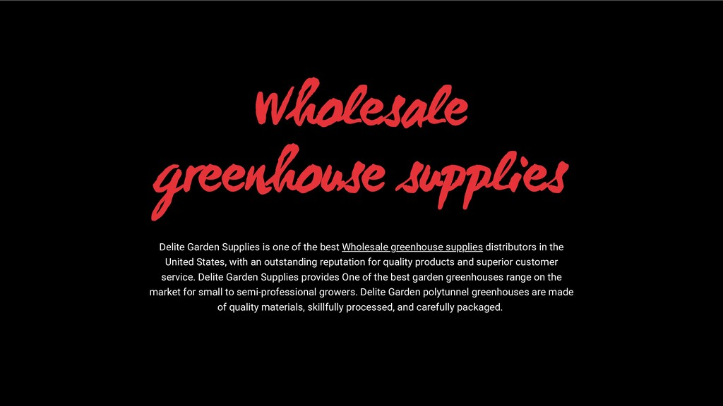 Wholesale greenhouse supplies Delite Garden Sup...