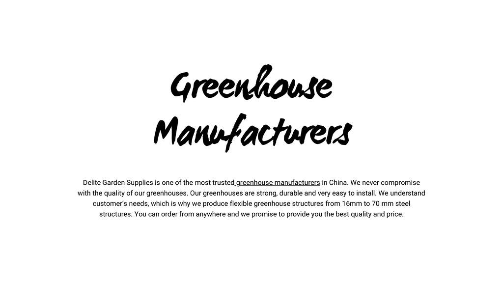 Greenhouse Manufacturers Delite Garden Supplies...