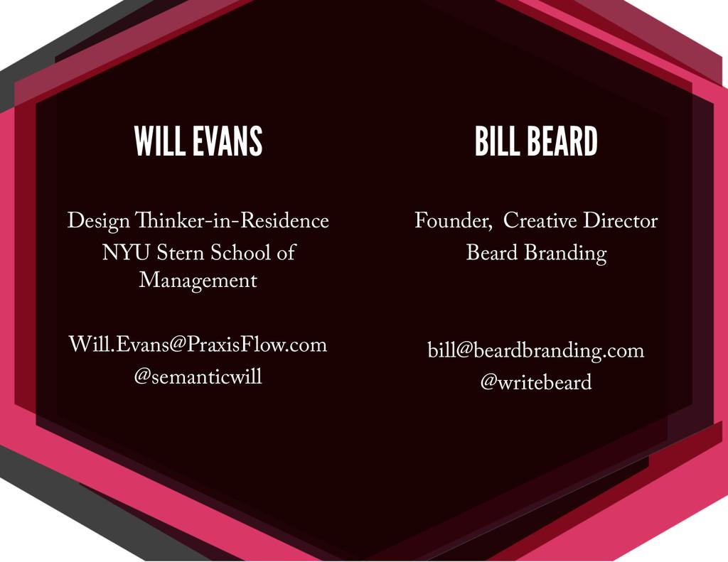 WILL EVANS Design Thinker-in-Residence NYU Ster...
