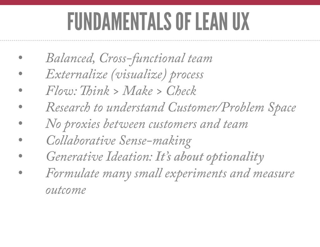 FUNDAMENTALS OF LEAN UX • Balanced, Cross-func...