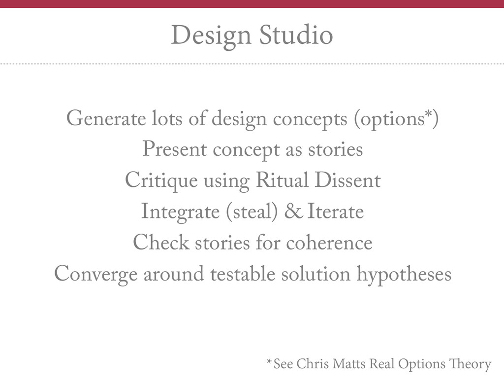 Generate lots of design concepts (options*) Pre...