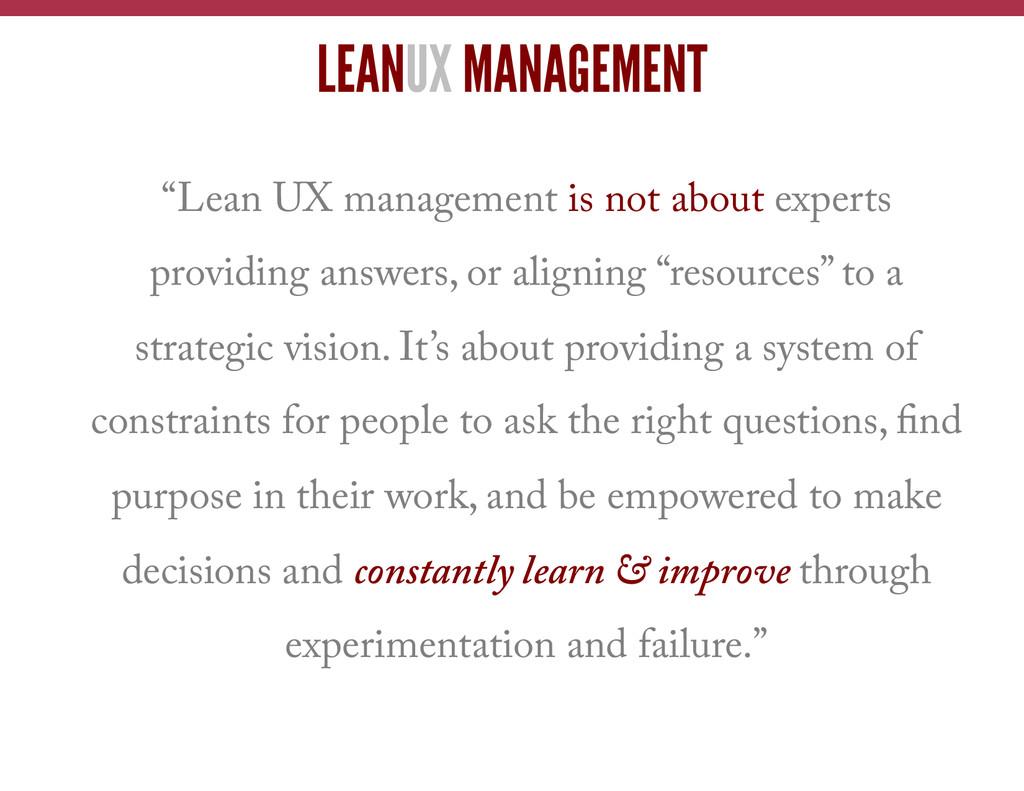 """LEANUX MANAGEMENT """"Lean UX management is not ab..."""