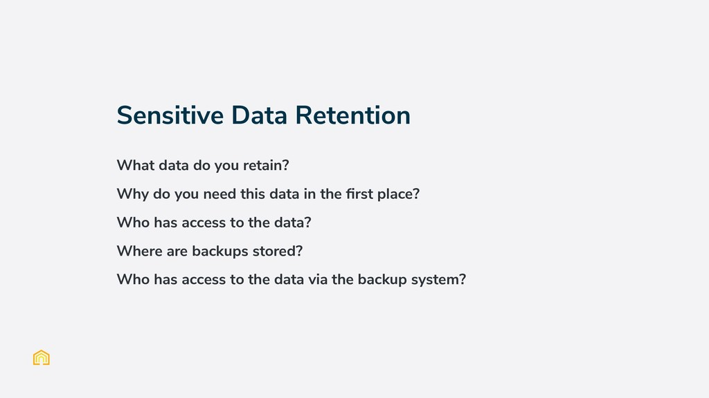 Sensitive Data Retention What data do you retai...