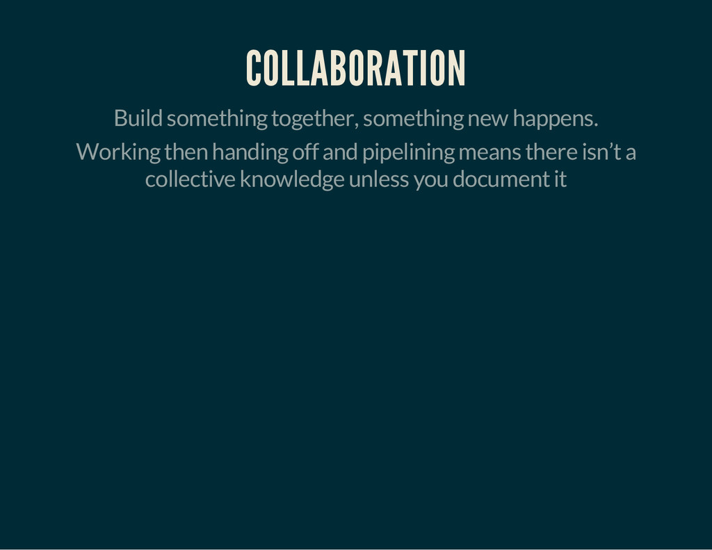 COLLABORATION Build something together, somethi...
