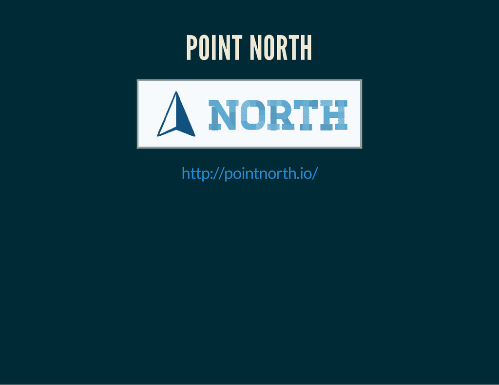 POINT NORTH http://pointnorth.io/