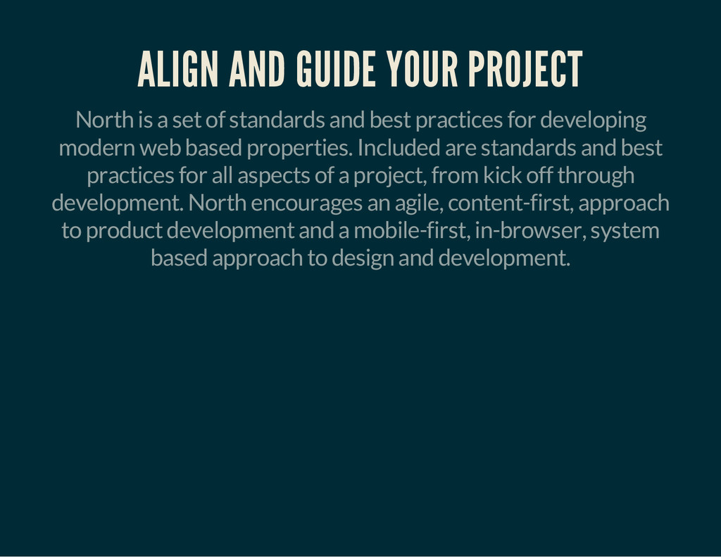ALIGN AND GUIDE YOUR PROJECT North is a set of ...