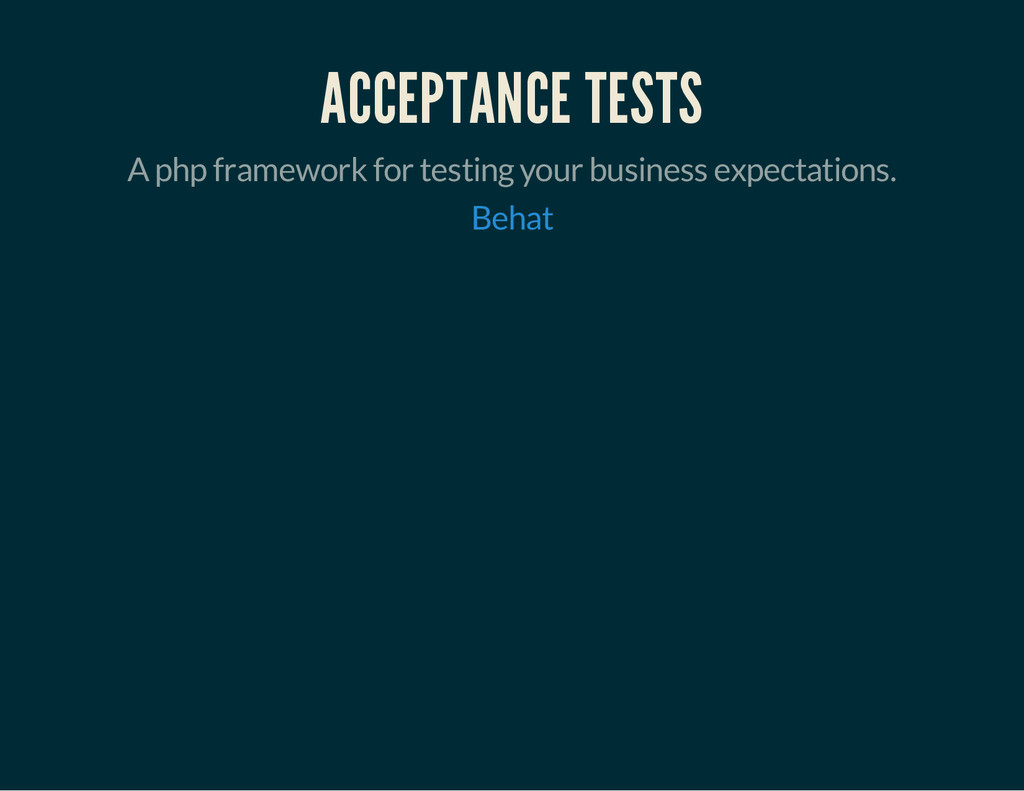 ACCEPTANCE TESTS A php framework for testing yo...