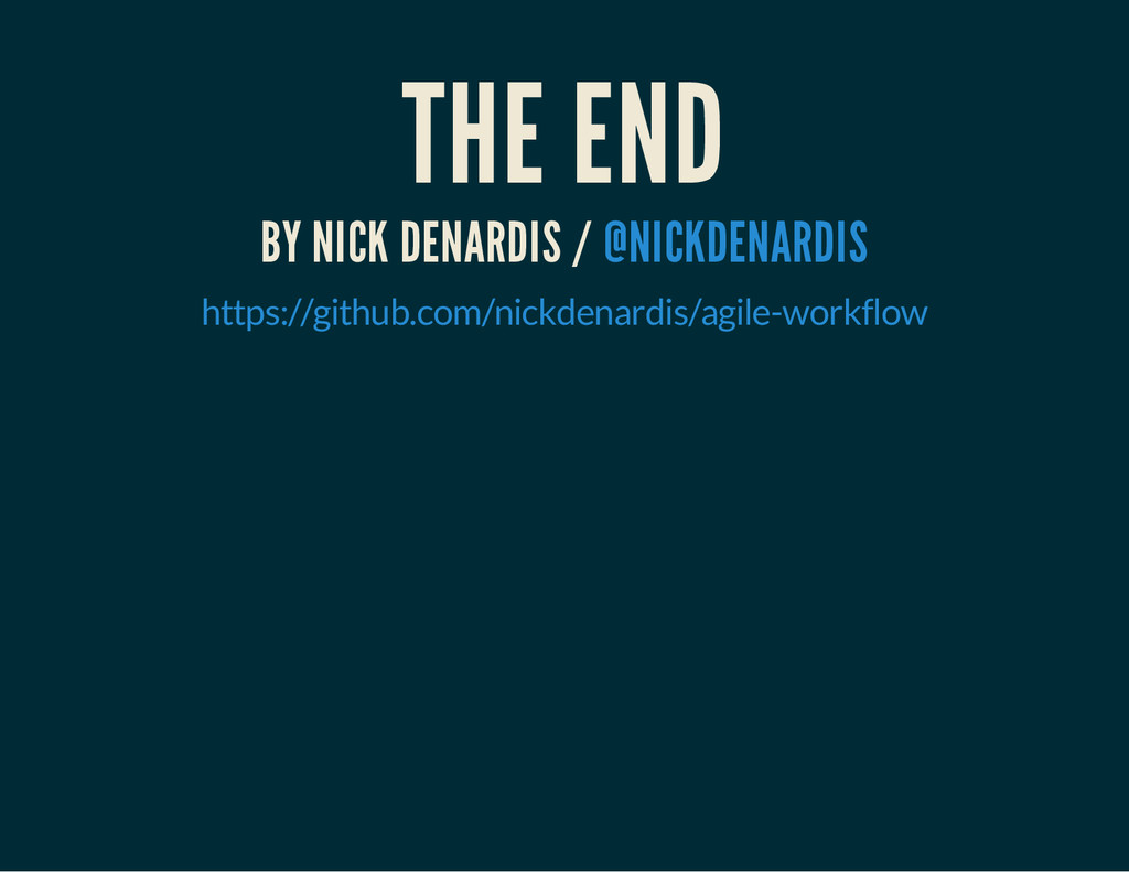 THE END BY NICK DENARDIS / @NICKDENARDIS https:...