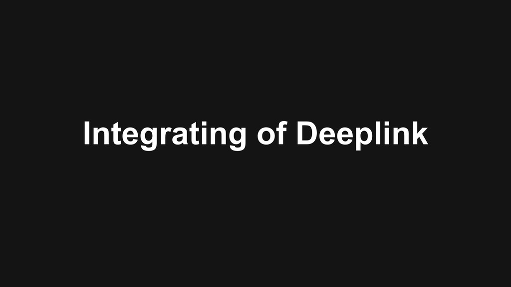 Integrating of Deeplink