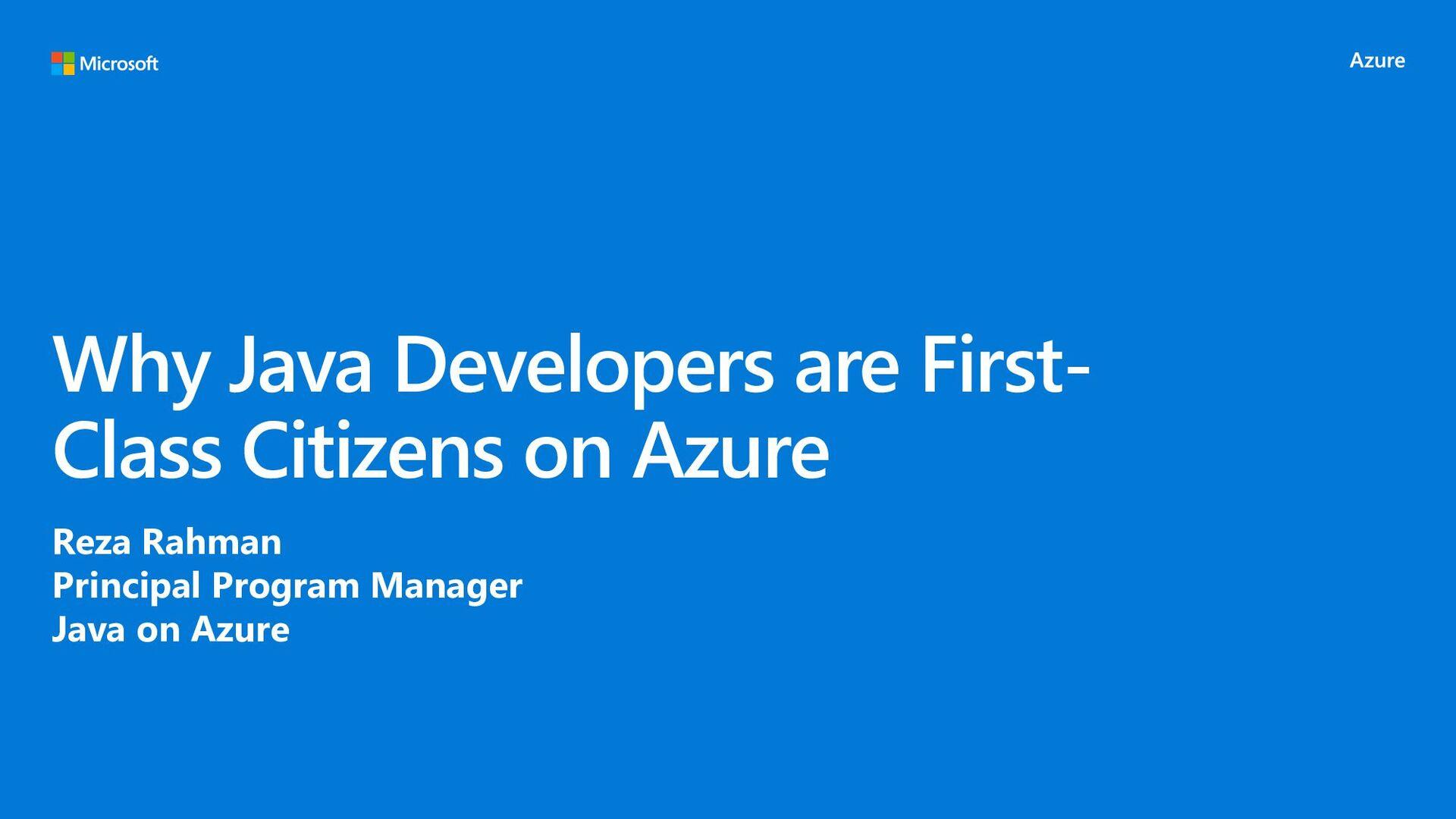 How Microsoft Learned to Love Java Reza Rahman ...