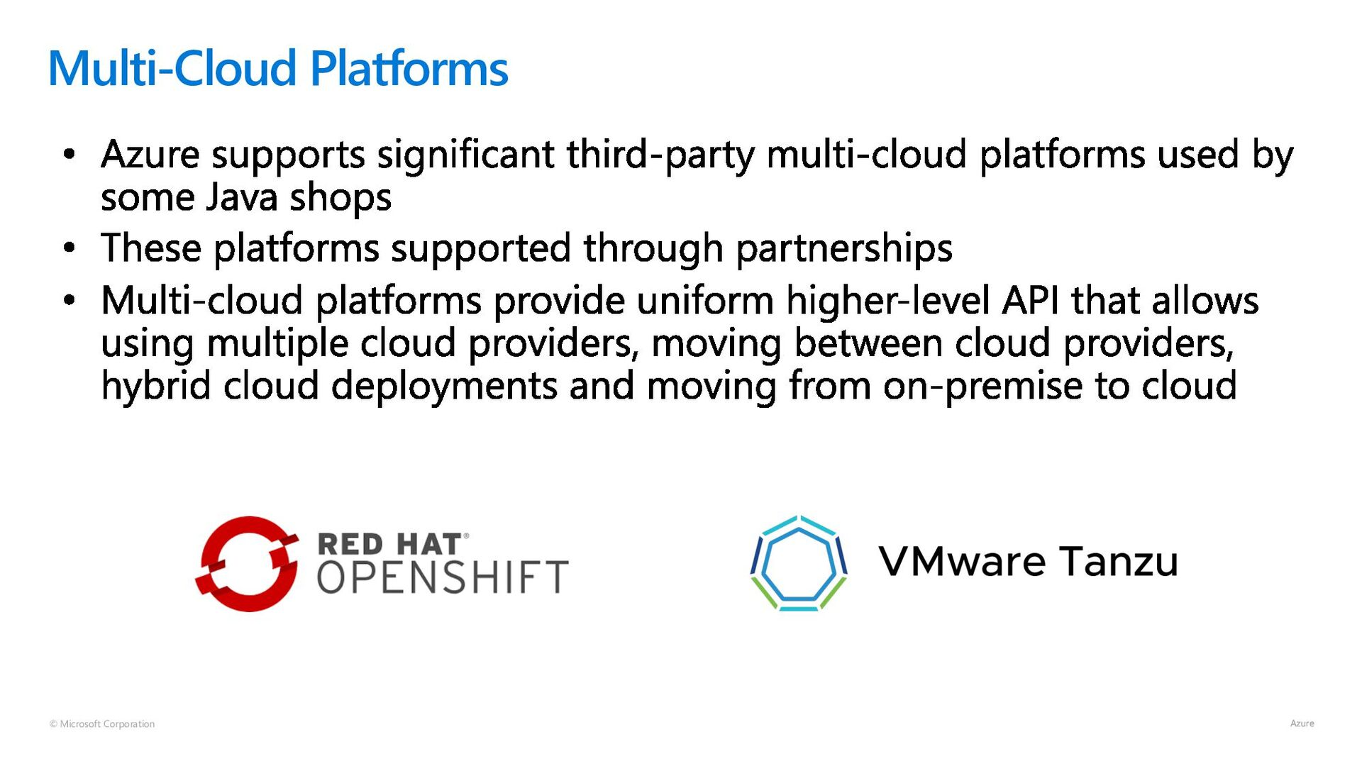 © Microsoft Corporation Multi-Cloud Platforms
