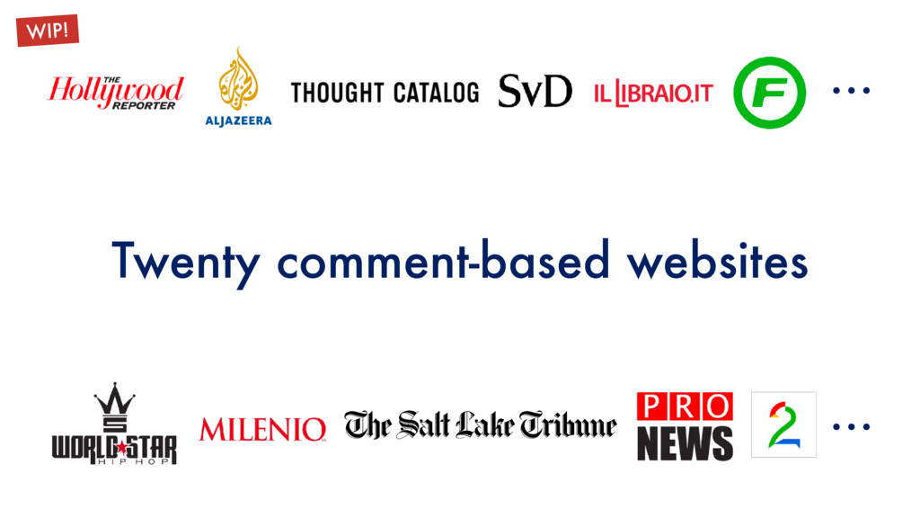 Twenty comment-based websites … … WIP!