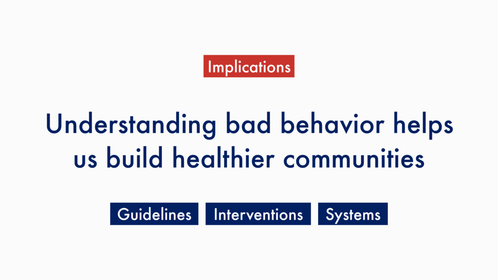 Understanding bad behavior helps us build healt...
