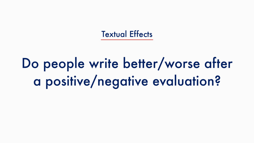 Do people write better/worse after a positive/n...