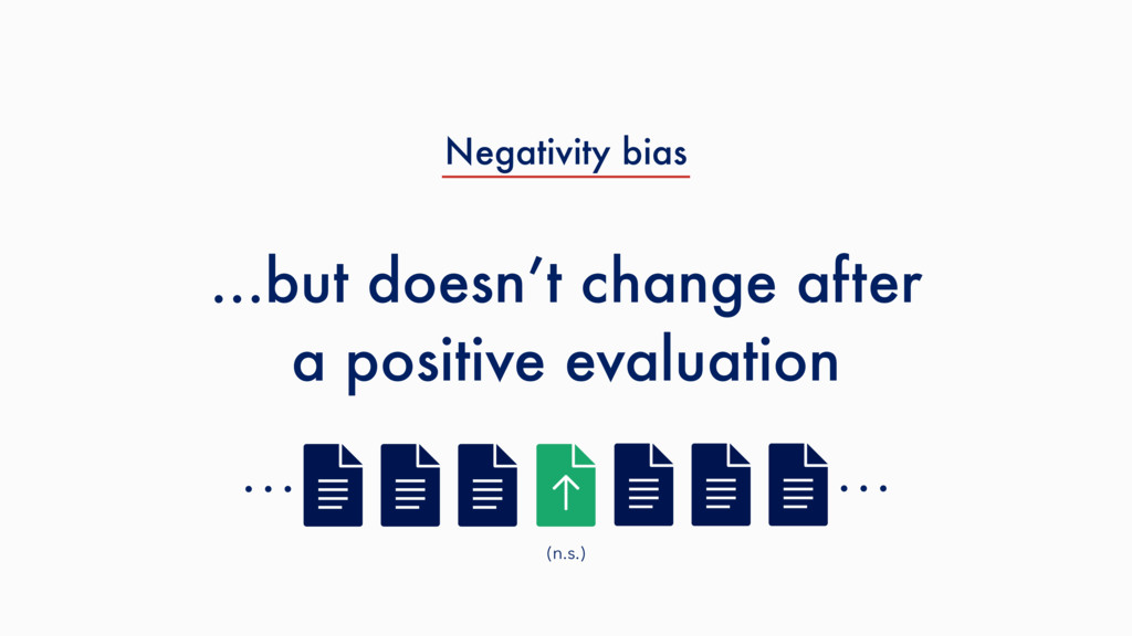 …but doesn't change after a positive evaluation...