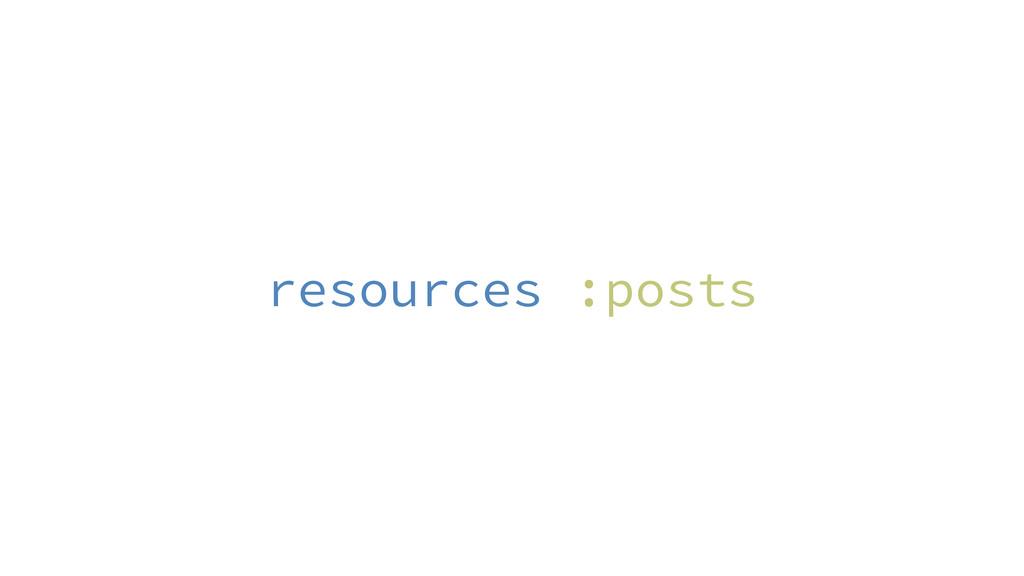 resources :posts