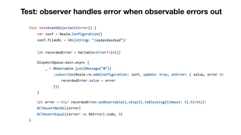 Test: observer handles error when observable er...