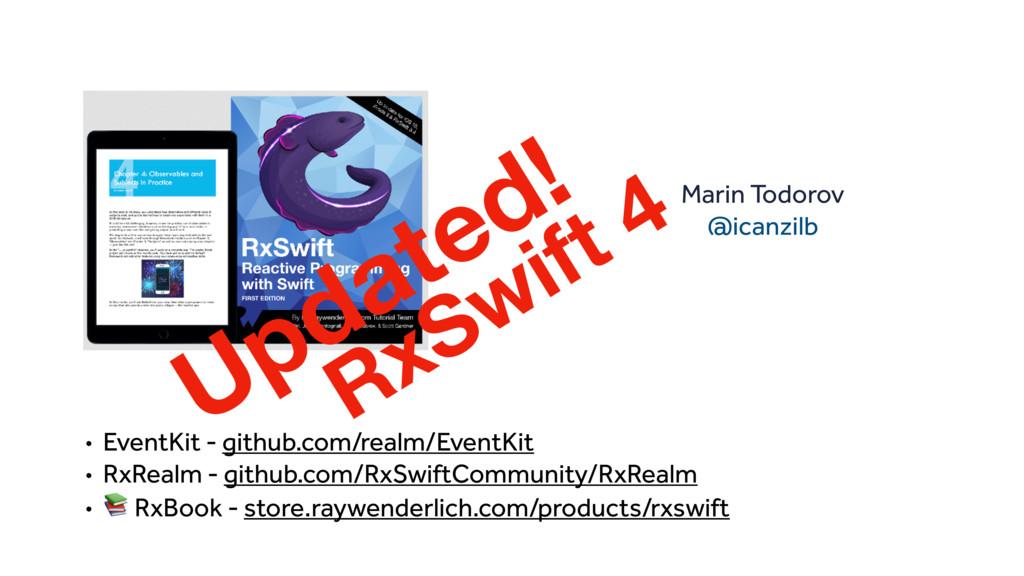 • EventKit - github.com/realm/EventKit • RxReal...
