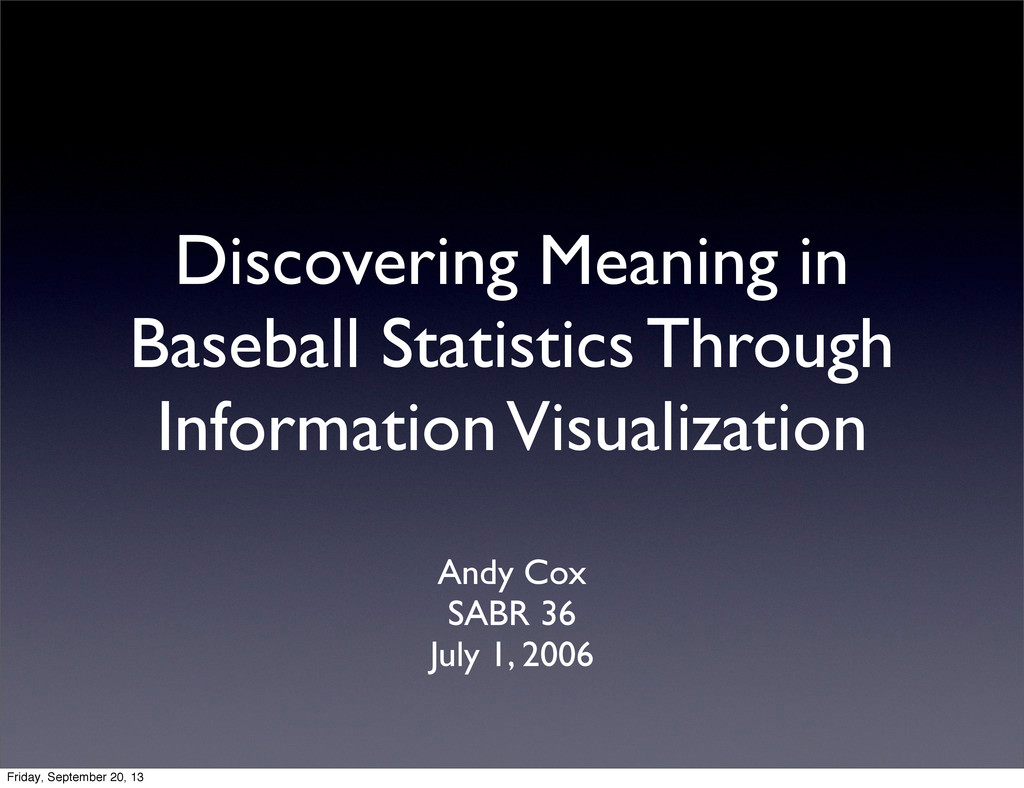 Discovering Meaning in Baseball Statistics Thro...