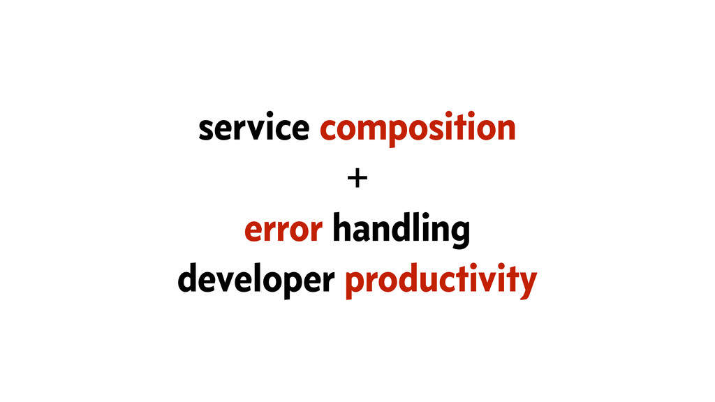 service composition + error handling developer ...
