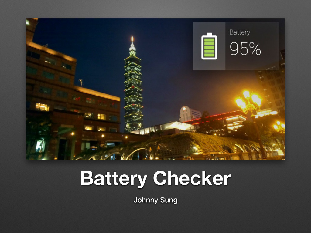 Battery Checker Johnny Sung