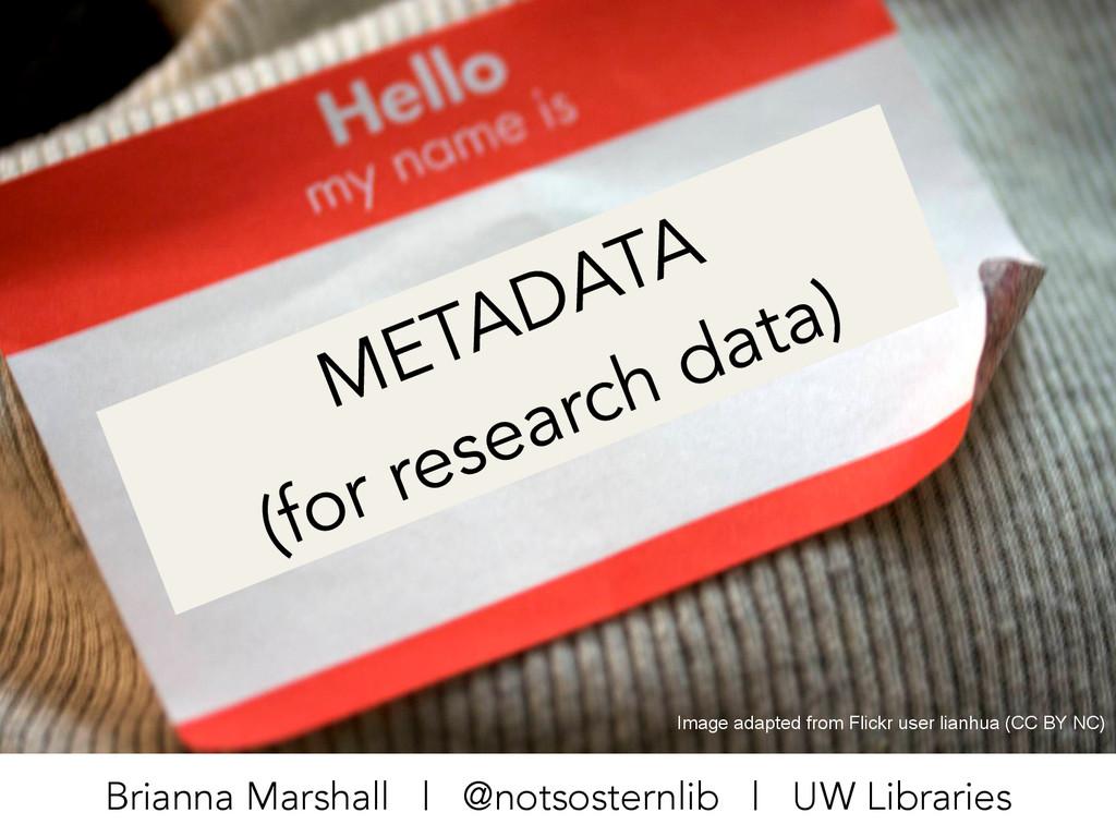 Brianna Marshall | @notsosternlib | UW Librarie...