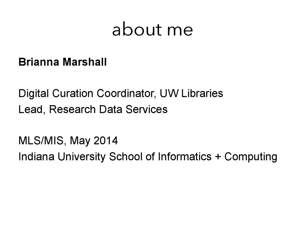 about me Brianna Marshall Digital Curation Coor...