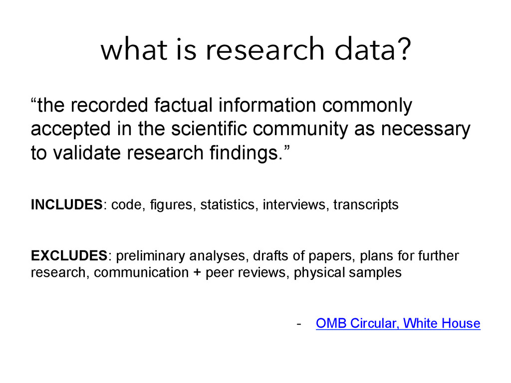 "what is research data? ""the recorded factual in..."