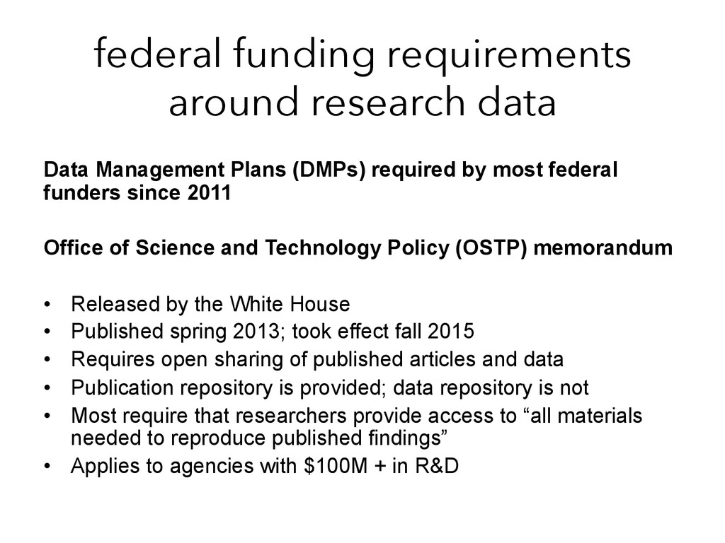 federal funding requirements around research da...