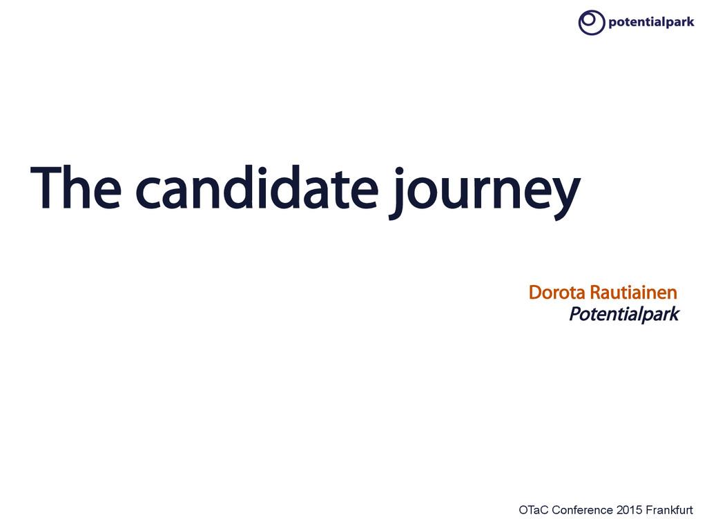OTaC Conference 2015 Frankfurt The candidate jo...