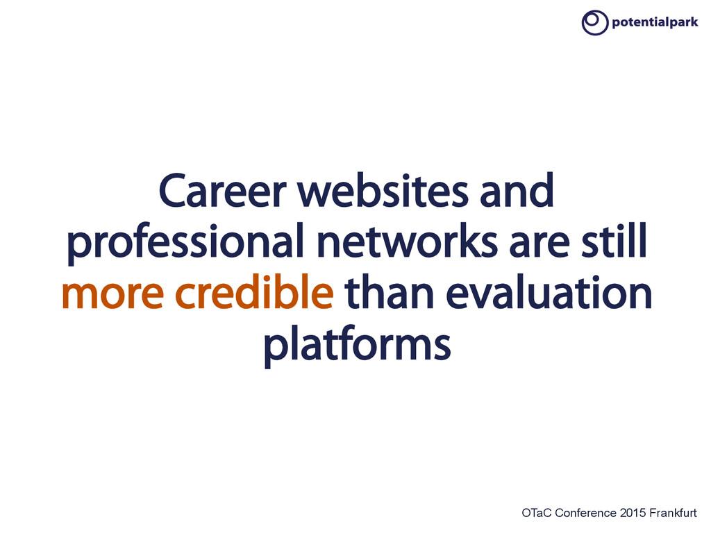 OTaC Conference 2015 Frankfurt Career websites ...