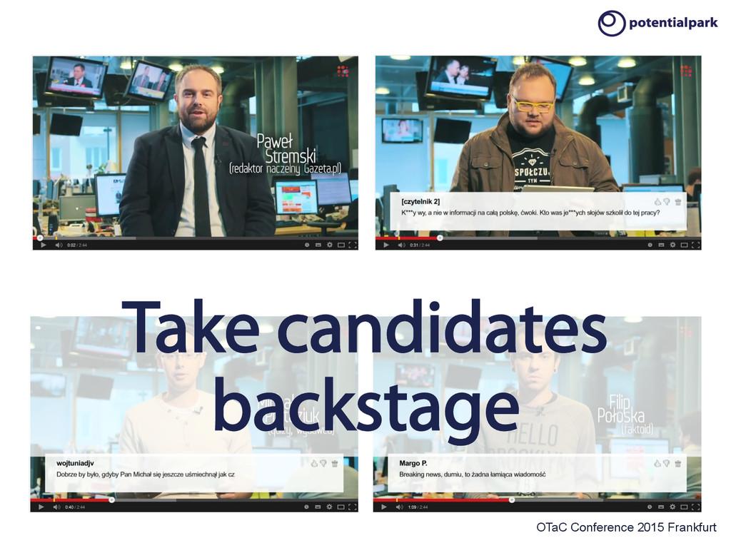 OTaC Conference 2015 Frankfurt Take candidates ...