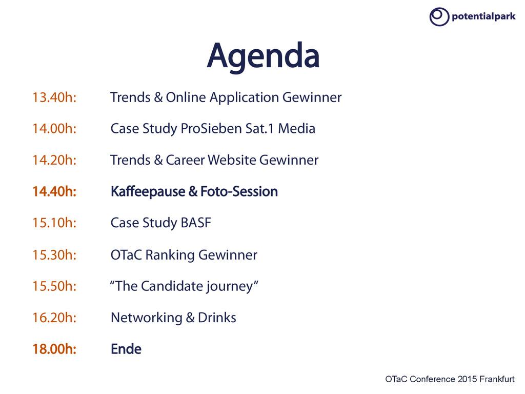 OTaC Conference 2015 Frankfurt Agenda 13.40h: T...