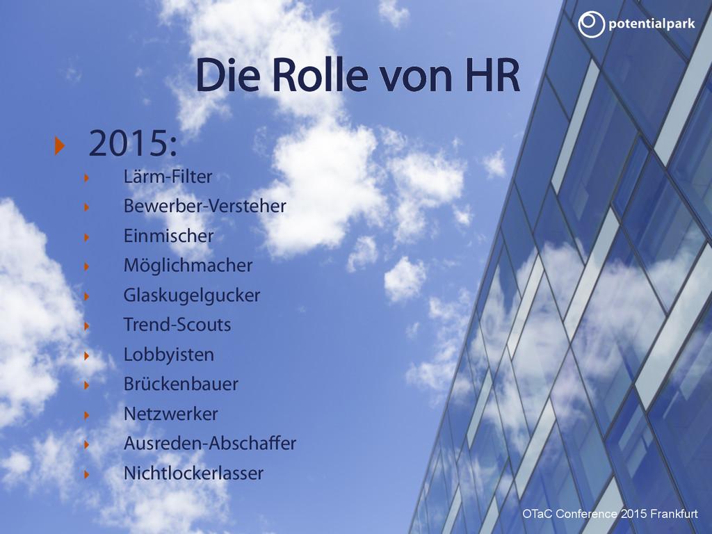 OTaC Conference 2015 Frankfurt Die Rolle von HR...