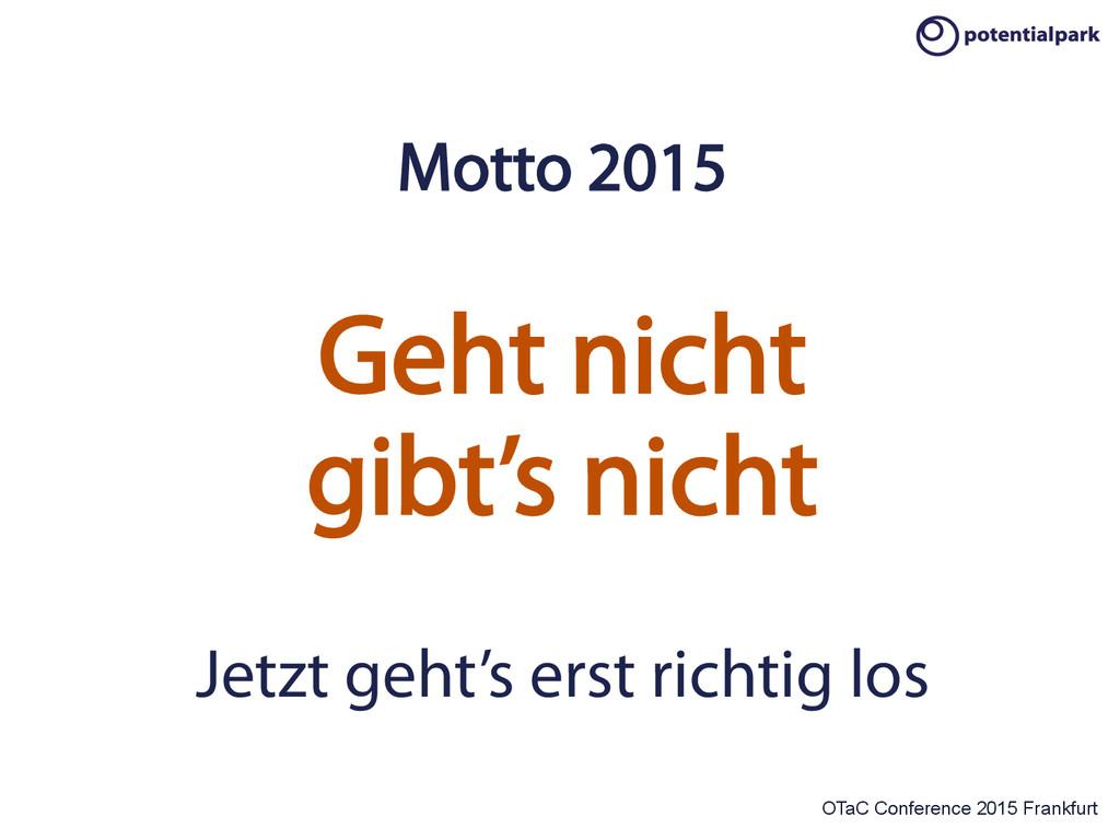 OTaC Conference 2015 Frankfurt Motto 2015 Geht ...