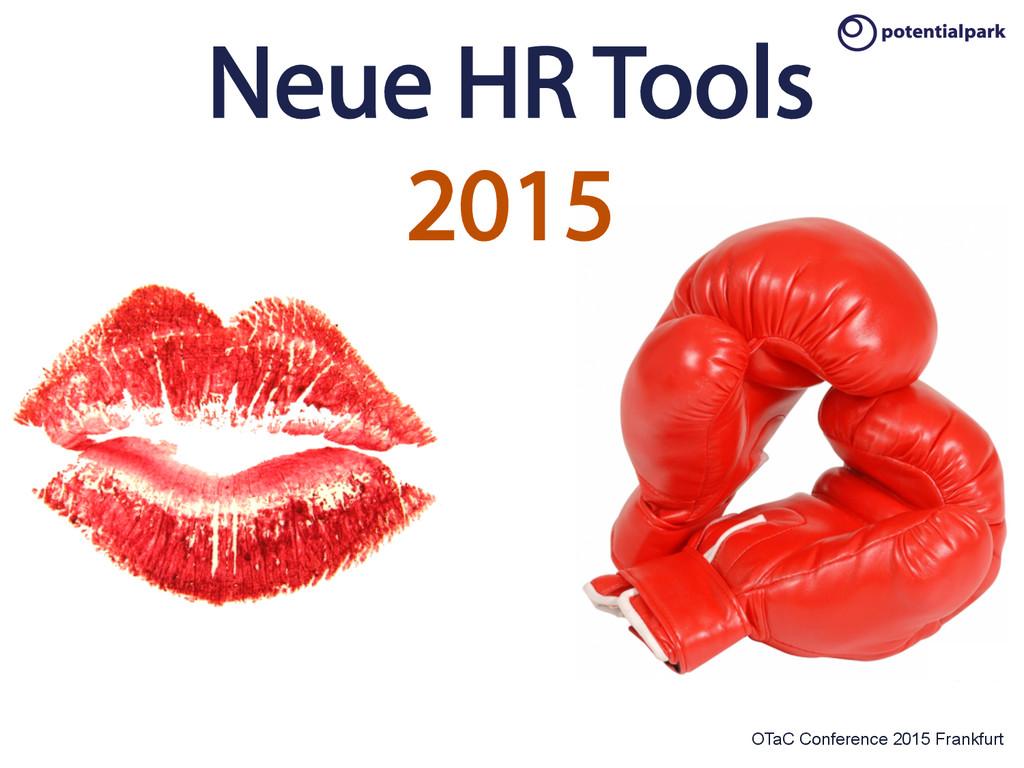 OTaC Conference 2015 Frankfurt Neue HR Tools 20...